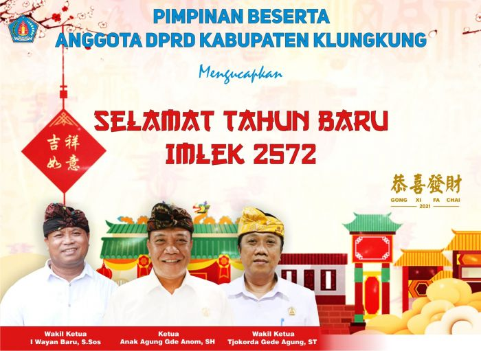 DPRD Kabupaten Klungkung Mengucapkan Selamat Tahun Baru Imlek 2021