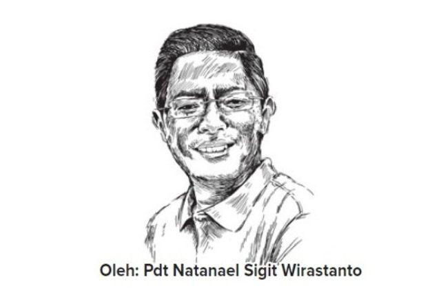 Oleh: Pdt. Natanael Sigit Wirastanto