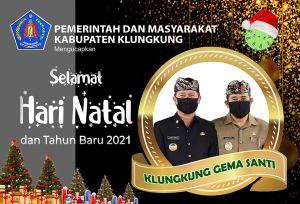 Kabupaten Klungkung Mengucapkan Selamat Hari Natal dan Tahun Baru 2021
