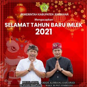 Pemerintah Kabupaten Jembrana Mengucapkan Selamat Tahun Baru Imlek 2021