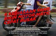 Kebiasaan Penyebab Motor Matik Rusak
