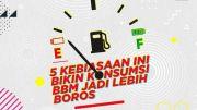 Lima Kebiasaan yang Bikin Bensin Boros