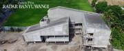 Fisik Gedung Baru Radar Banyuwangi Sudah 96 Persen