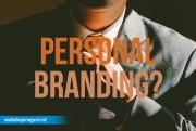8 Cara Membangun Personal Branding, Nomor 6 Penting Banget!